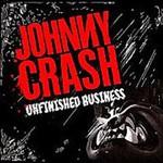 Johnny Crash, Unfinished Business