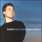 Bebo Norman, Big Blue Sky