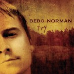 Bebo Norman, Try