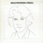 Brian Protheroe, Pinball