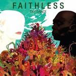 Faithless, The Dance
