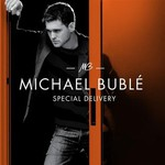 Michael Buble, Special Delivery