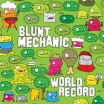 Blunt Mechanic, World Record