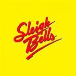 Sleigh Bells, Sleigh Bells