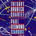 The Dave Brubeck Quartet, Stardust (feat. Paul Desmond) mp3