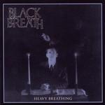 Black Breath, Heavy Breathing