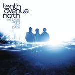 Tenth Avenue North, The Lights Meet the Dark