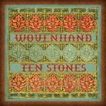 Wovenhand, Ten Stones mp3