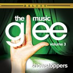 Glee Cast, Glee: The Music, Volume 3: Showstoppers
