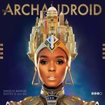 Janelle Monae, The ArchAndroid