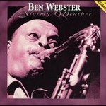 Ben Webster, Stormy Weather