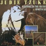 Judie Tzuke, Welcome to the Cruise