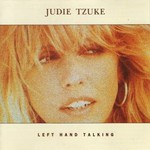 Judie Tzuke, Left Hand Talking