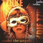 Judie Tzuke, Under the Angels