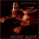 Judie Tzuke, Secret Agent