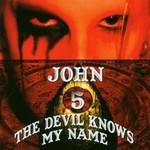 John 5, The Devil Knows My Name