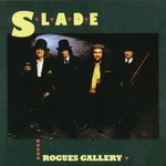 Slade, Rogues Gallery mp3