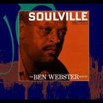 Ben Webster, Soulville