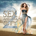 Various Artists, Sex and the City 2: Original Motion Picture Soundtrack mp3