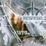 Sacrificium, Escaping the Stupor