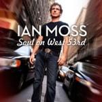 Ian Moss, Soul on West 53rd