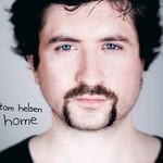 Tom Helsen, Home