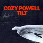 Cozy Powell, Tilt