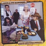 Jason & The Scorchers, Clear Impetuous Morning