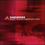 Sandspider, Music for an Imaginary Film