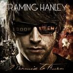 Framing Hanley, A Promise to Burn