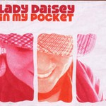 Lady Daisey, In My Pocket