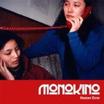 Monokino, Human Error