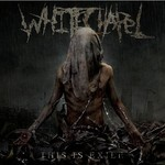 Whitechapel, This Is Exile