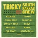 Tricky, Tricky Meets South Rakkas Crew