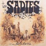 The Sadies, Stories Often Told
