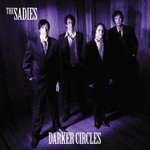 The Sadies, Darker Circles