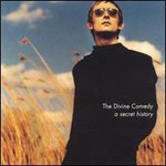 The Divine Comedy, A Secret History: Best Of