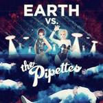 The Pipettes, Earth Vs. The Pipettes
