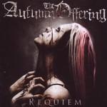 The Autumn Offering, Requiem