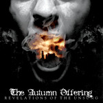 The Autumn Offering, Revelations of the Unsung