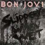 Bon Jovi, Slippery When Wet