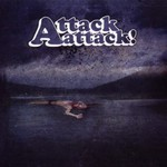 Attack Attack!, Attack Attack!