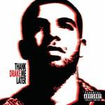 Drake, Thank Me Later mp3