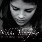 Nikki Yanofsky, Ella... Of Thee I Swing