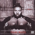 Reef The Lost Cauze vs. Guns-N-Butter, Fight Music