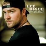Lee Brice, Love Like Crazy mp3