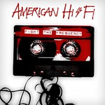 American Hi-Fi, Fight the Frequency