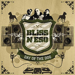 Bliss n Eso, Day of the Dog