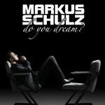 Markus Schulz, Do You Dream?