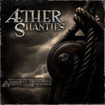 Abney Park, Aether Shanties